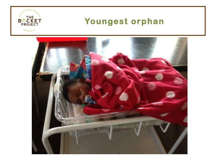 Youngest orphan