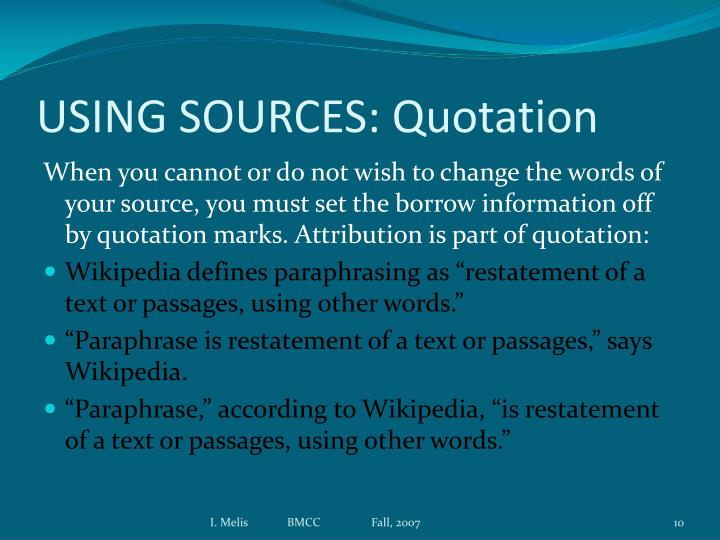 USING SOURCES: Quotation