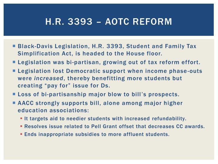 H.R. 3393 – AOTC Reform