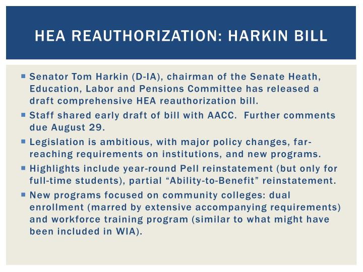 HEA REAUTHORIZATION: Harkin bill