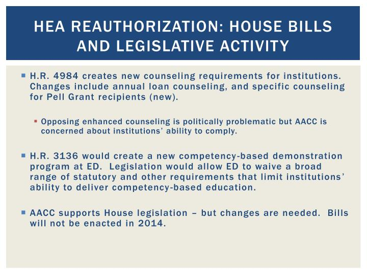 HEA Reauthorization: house bills and legislative activity
