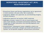 workforce investment act wia reauthorization