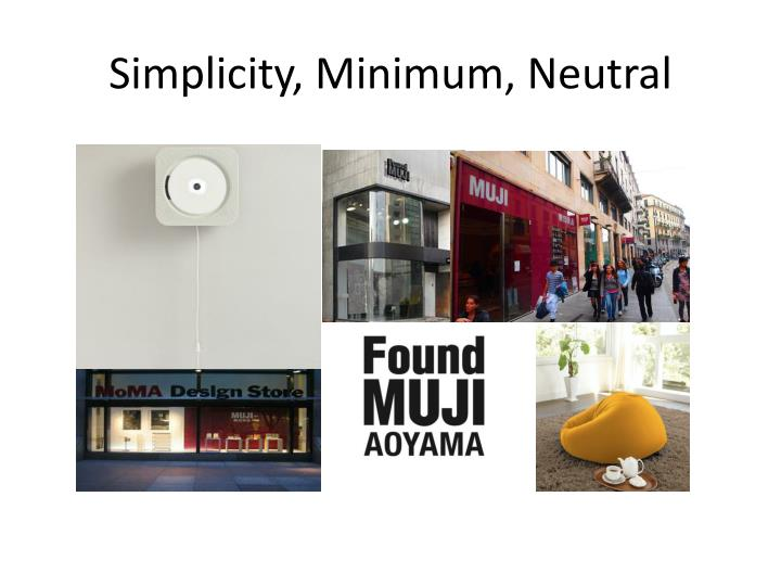 Simplicity minimum neutral