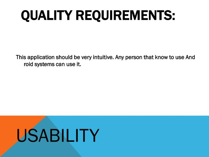 QUALITY REQUIREMENTS: