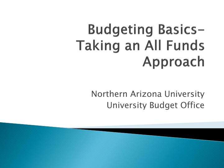 Budgeting basics taking an all funds approach
