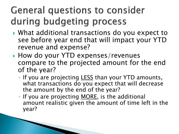 General questions to consider during budgeting process