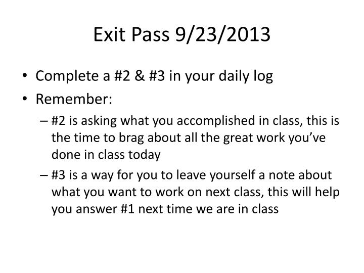 Exit Pass 9/23/2013