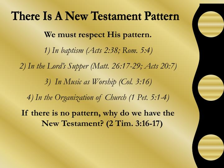 There Is A New Testament Pattern