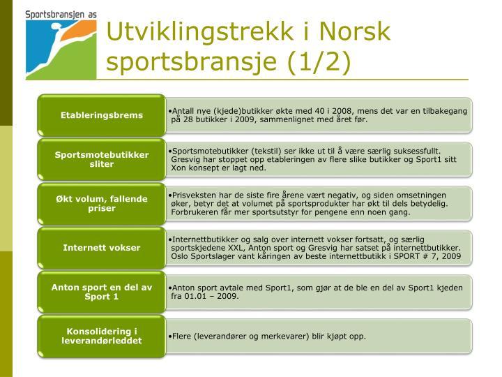Utviklingstrekk i Norsk sportsbransje (1/2)