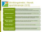 utviklingstrekk i norsk sportsbransje 2 2