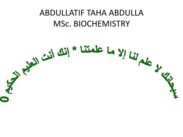 ABDULLATIF TAHA ABDULLA