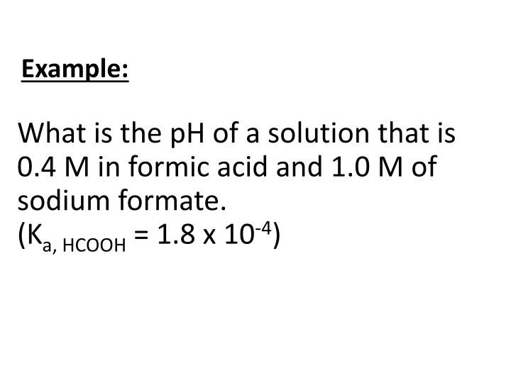 What is the pH of a solution that is 0.4 M in formic acid and 1.0 M of sodium