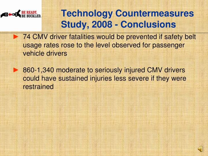 Technology Countermeasures  Study, 2008 - Conclusions