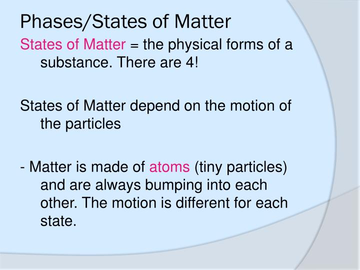 Phases/States of Matter