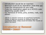 introduction or removal 20500 20697