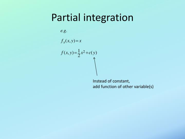 Partial integration