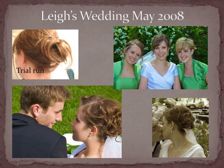 Leigh's Wedding May 2008