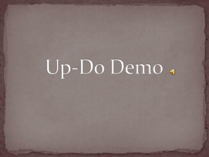 Up-Do Demo