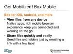 get mobilized box mobile