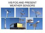 vis fog and present weather sensors