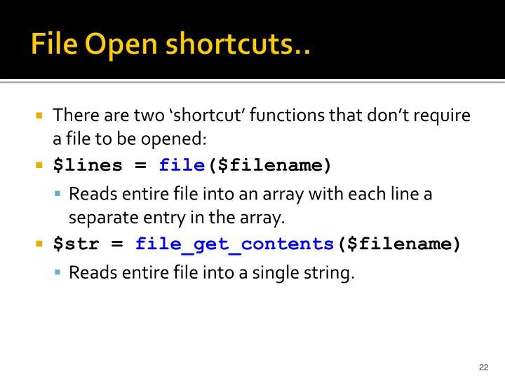 File Open shortcuts..