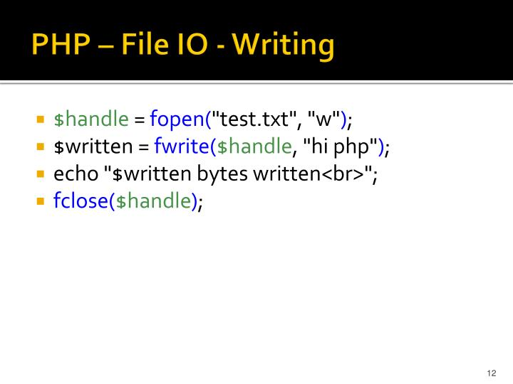 PHP – File IO - Writing