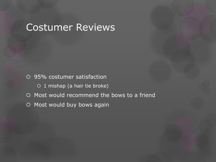 Costumer Reviews