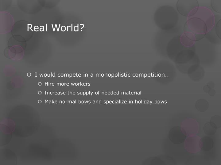 Real World?
