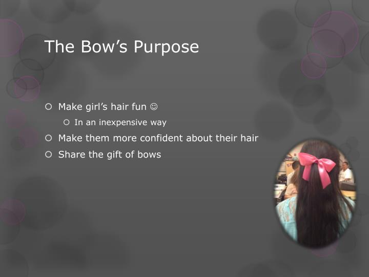 The Bow's Purpose