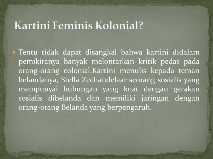 Kartini Feminis Kolonial?