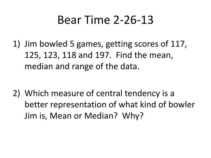 Bear Time 2-26-13
