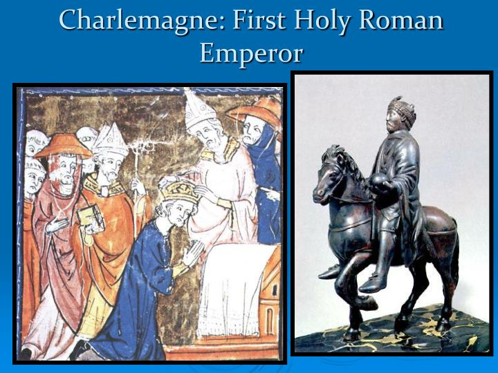 Charlemagne: First Holy Roman Emperor