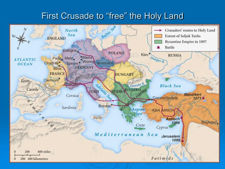 "First Crusade to ""free"" the Holy Land"