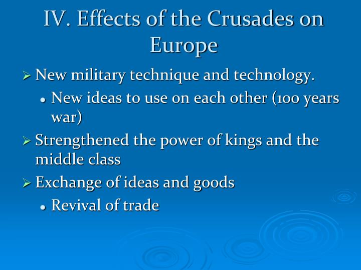 IV. Effects of the Crusades on Europe