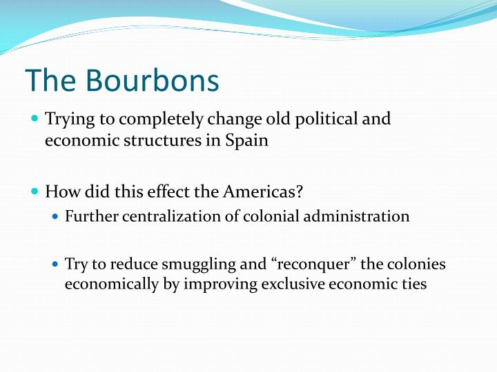 The Bourbons