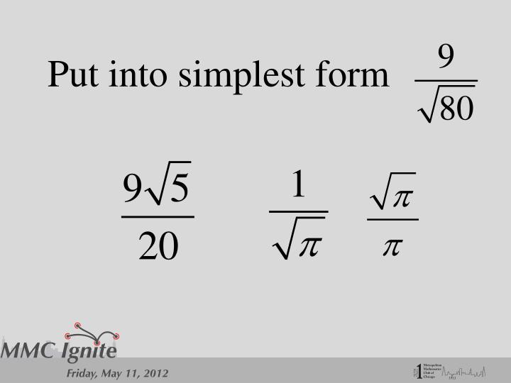 Put into simplest form