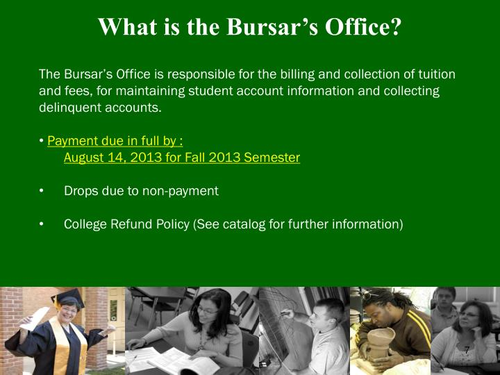 What is the Bursar's Office?
