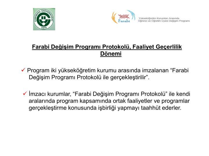 Farabi Değişim Programı Protokolü, Faaliyet Geçerlilik Dönemi
