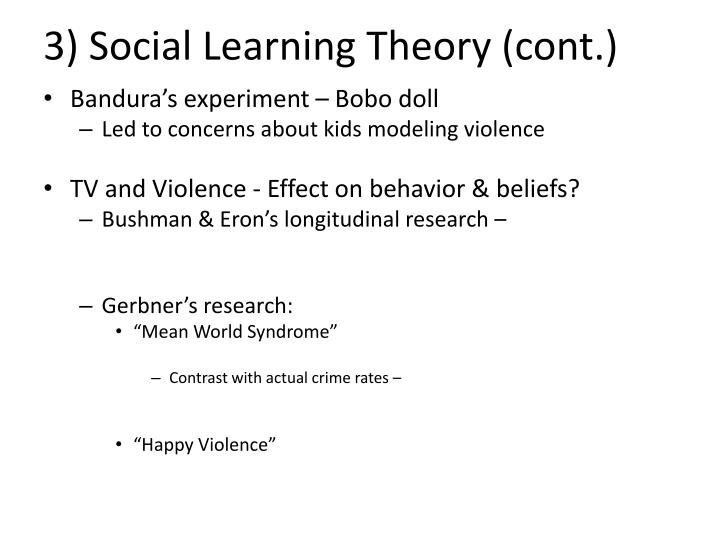 3) Social Learning Theory (cont.)