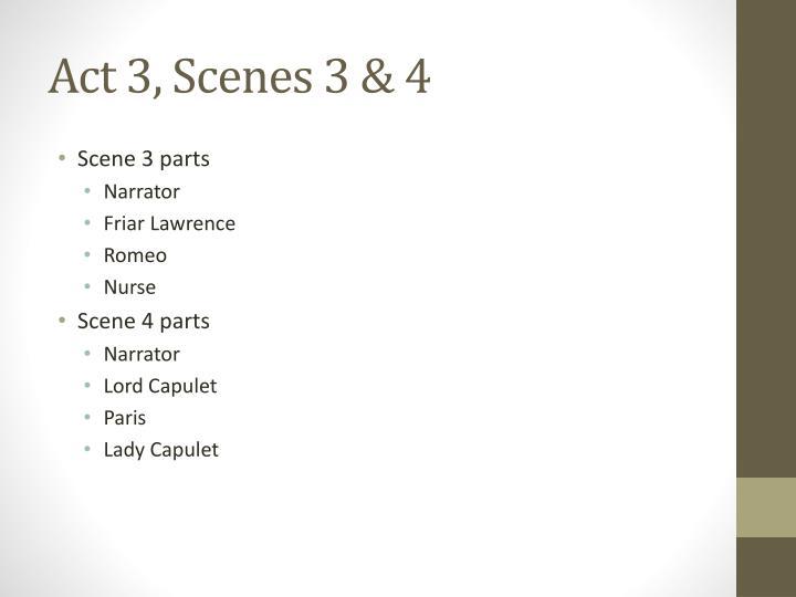 Act 3, Scenes 3 & 4