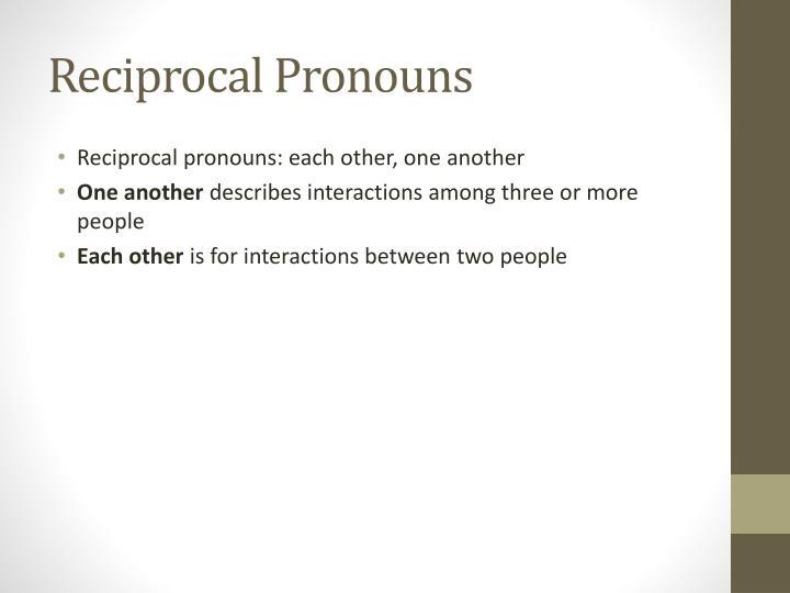 Reciprocal Pronouns