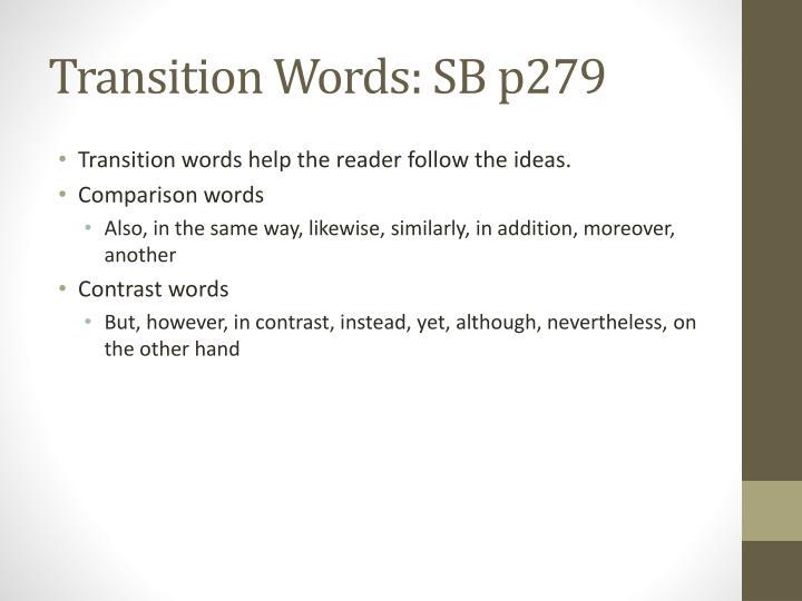 Transition Words: SB p279