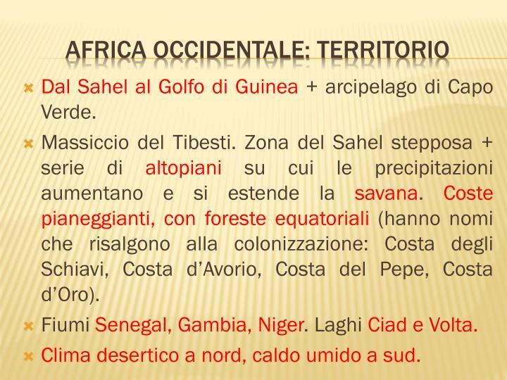 Dal Sahel al Golfo di Guinea