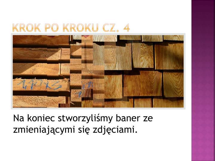 Krok po kroku cz. 4