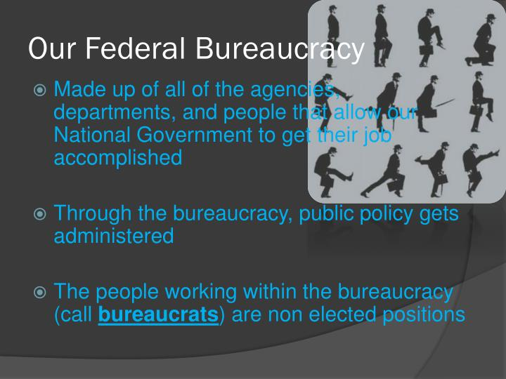 Our Federal Bureaucracy