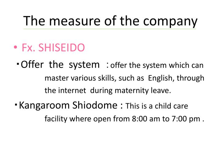 The measure of the company