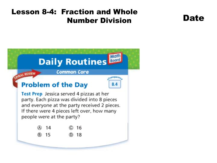 Lesson 8-4:  Fraction and Whole