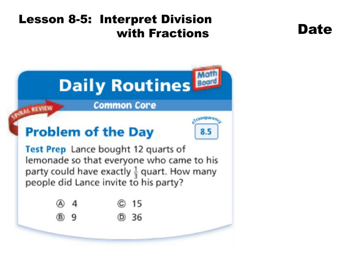 Lesson 8-5:  Interpret Division