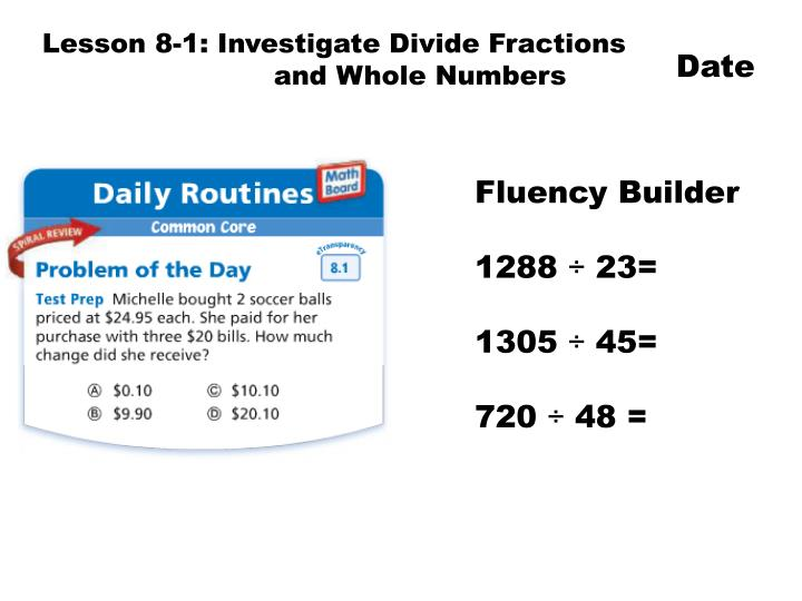 Lesson 8-1: Investigate Divide Fractions
