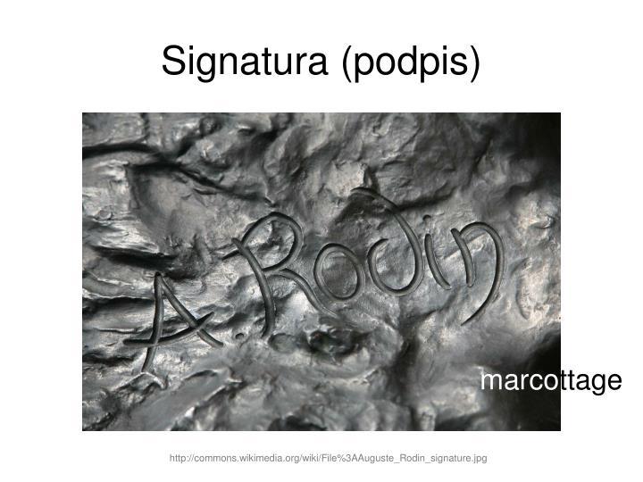 Signatura (podpis)